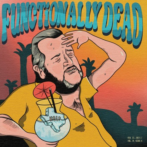 FunctionallyDead_Vol4_Issue4 cover